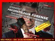 2 SEMINÁRIO DE PSICOPATOLOGIA FORENSE - Modus Operandi da Mente Criminosa