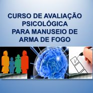 TÉCNICAS DE AVALIAÇÃO PSICOLÓGICA PARA MANUSEIO DE ARMA DE FOGO