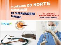 1a. Jornada do Norte Paranaense  de Enfermagem Forense