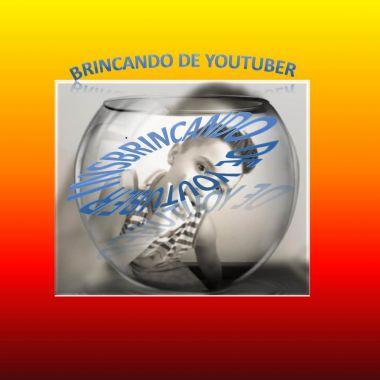 BRINCANDO DE YOUTUBER