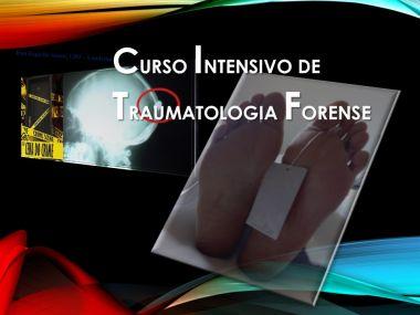 CURSO INTENSIVO DE TRAUMATOLOGIA FORENSE