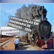 Especialização em Engenharia de Ferrovias - 500 horas