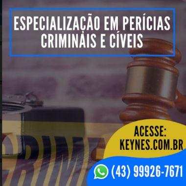 ESPECIALIZAÇÃO EM PERÍCIAS CRIMINAL E CÍVEL