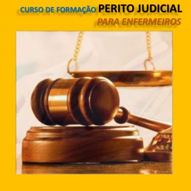 FORMAÇÃO DE PERITO JUDICIAL PARA ENFERMEIROS -  40 horas