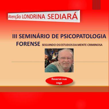 III SEMINÁRIO DE PSICOPATOLOGIA FORENSE