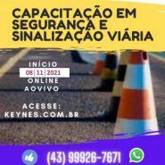 SEGURANÇA E SINALIZAÇÃO VIÁRIA  INÍCIO 26/04/2021